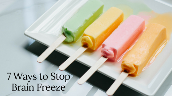 7 Ways to Stop Brain Freeze Michael Sinkin DDS